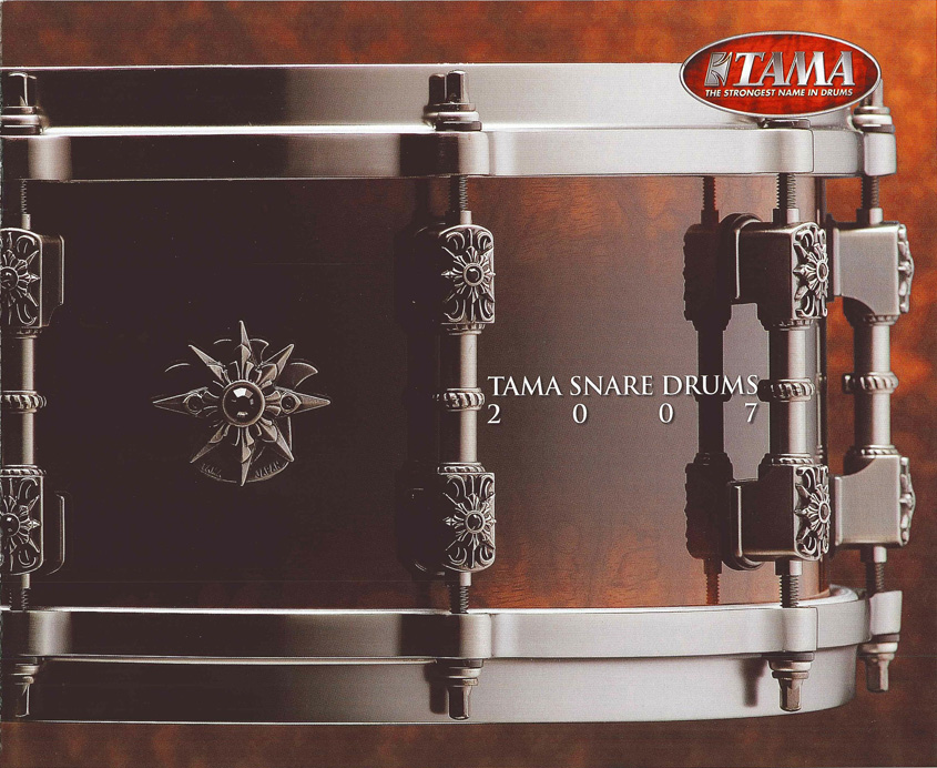 2007TAMA SNARE DRUMS