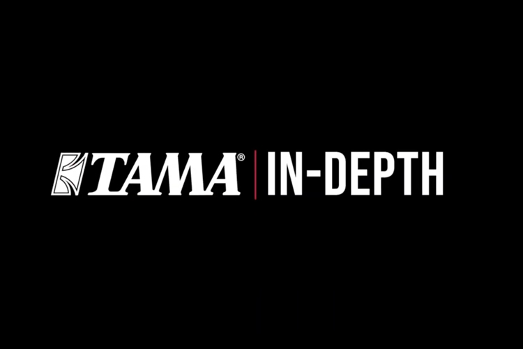 TAMA IN DEPTH